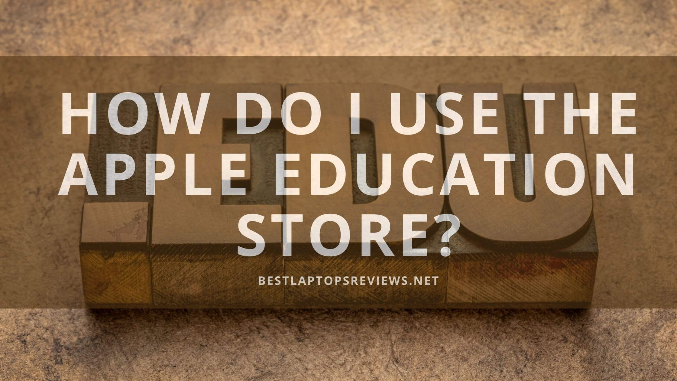 How do I use the Apple Education Store?
